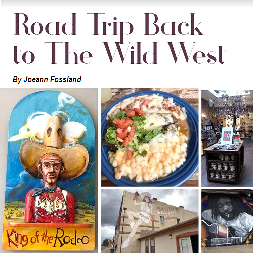 Road Trip Back to the Wild West (Food, Wine, Travel Magazine)