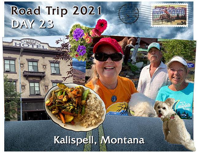 Kalispell MT RoadTrip2021-Day23